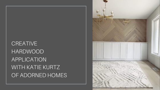 Creative Hardwood Application // Katie Kurtz of Adorned Homes