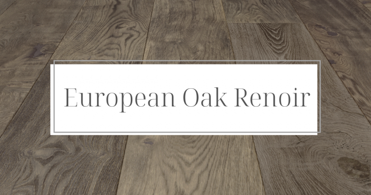 Color Corner: European Oak Renoir