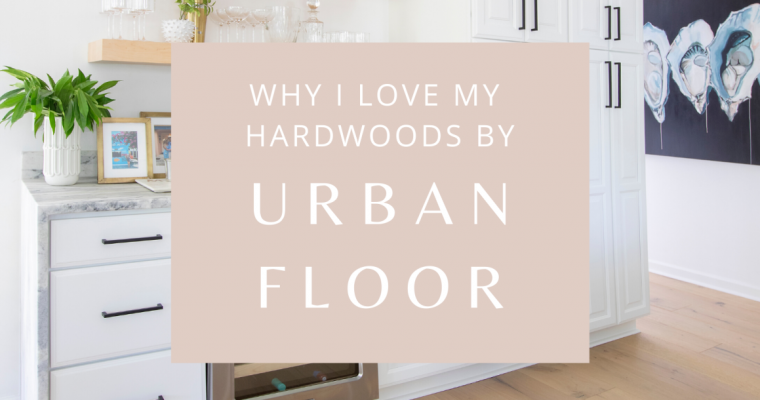 "Urbanfloor Partners: ""Why I Love My Hardwoods"" with Megan Molten"