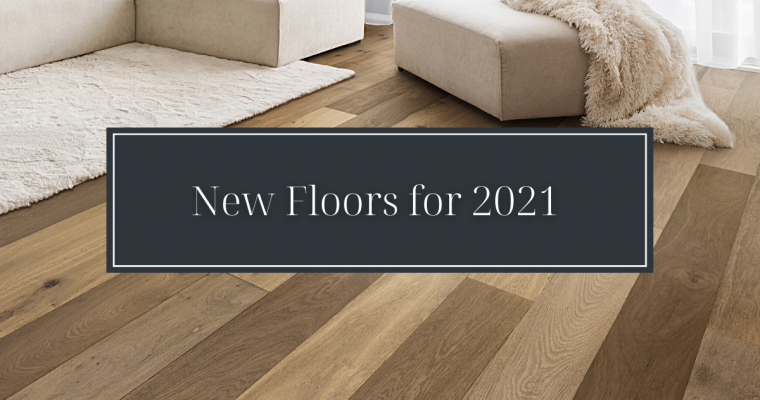 New Floors for 2021!